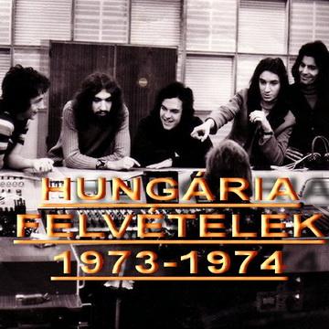 Hungária felvételek1973-1974