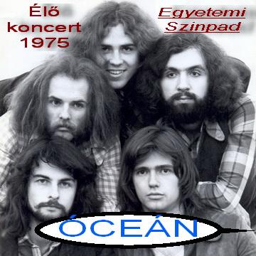 Óceán együttes 1975 amatőr felvétel